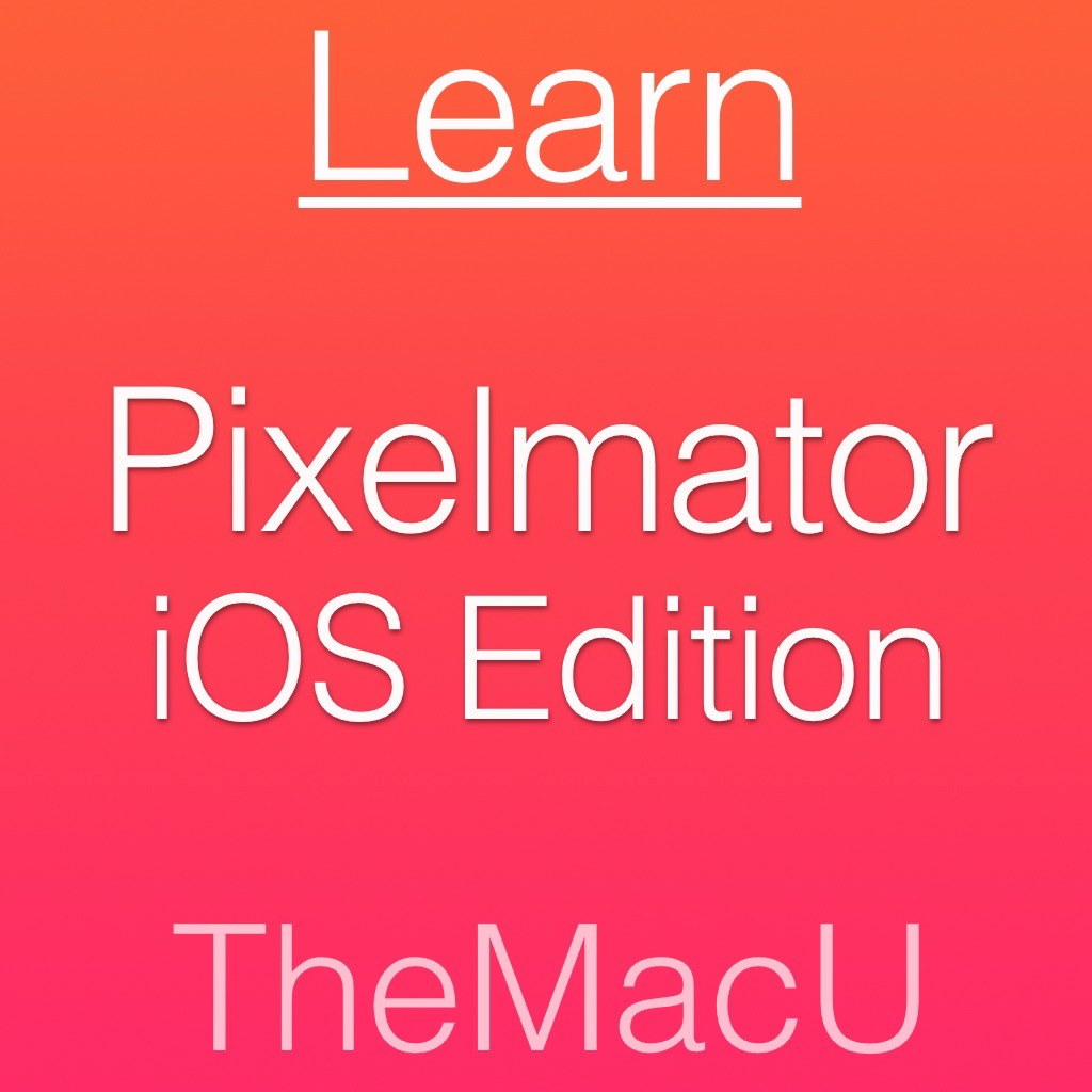Pixelmator for iOS Tutorial Image