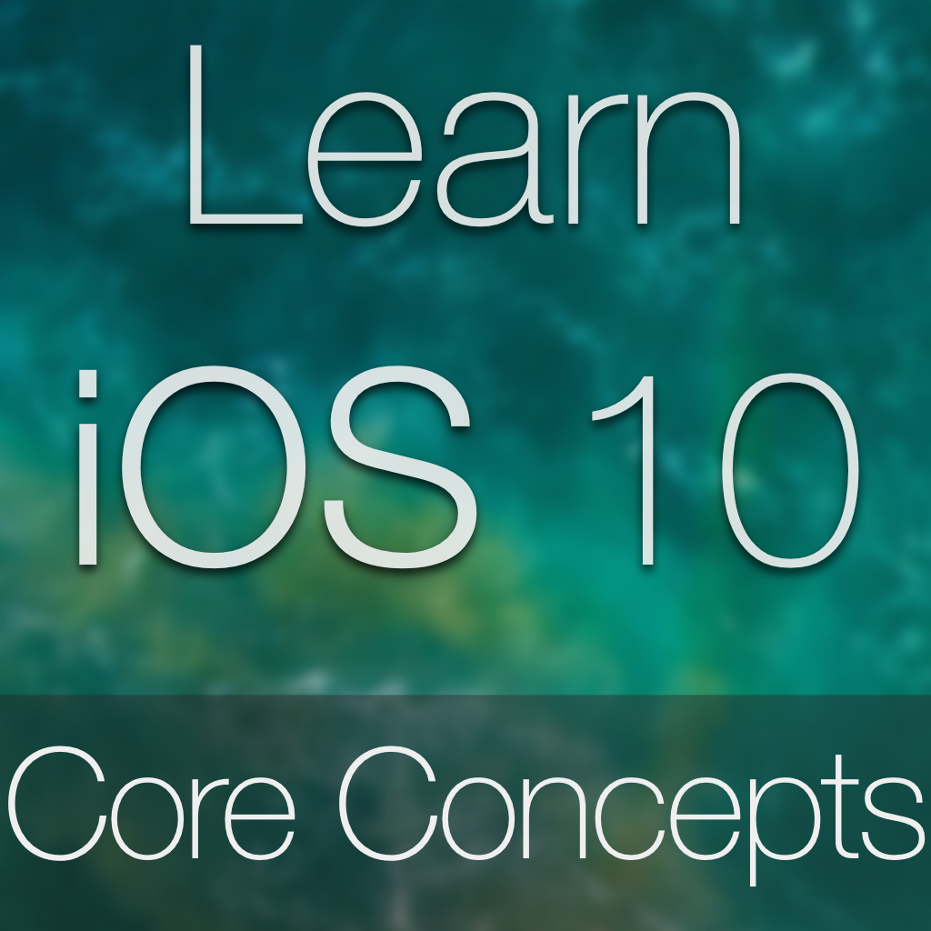 iOS 10 Core Concepts Tutorial Image