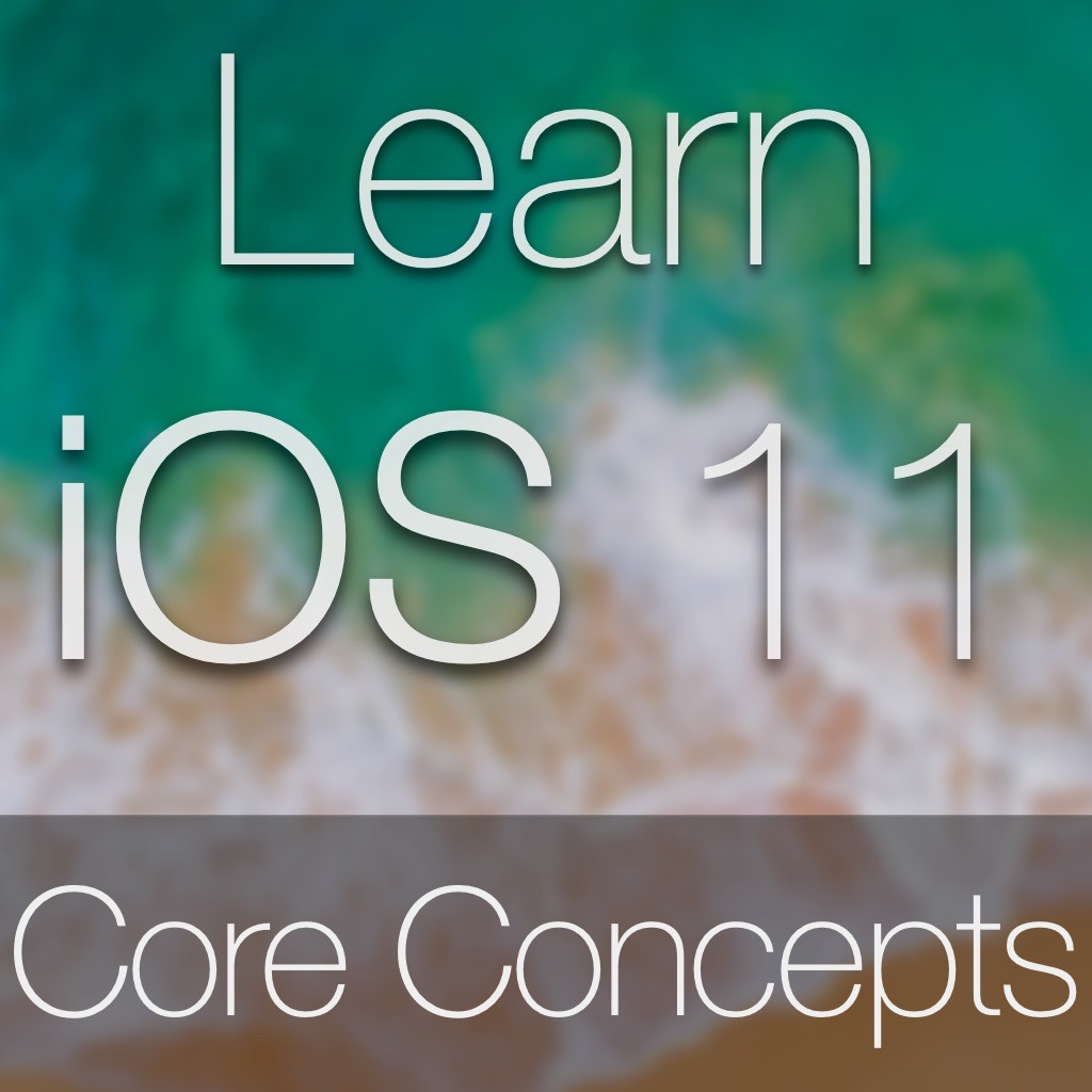 iOS 11 Core Concepts Tutorial Image