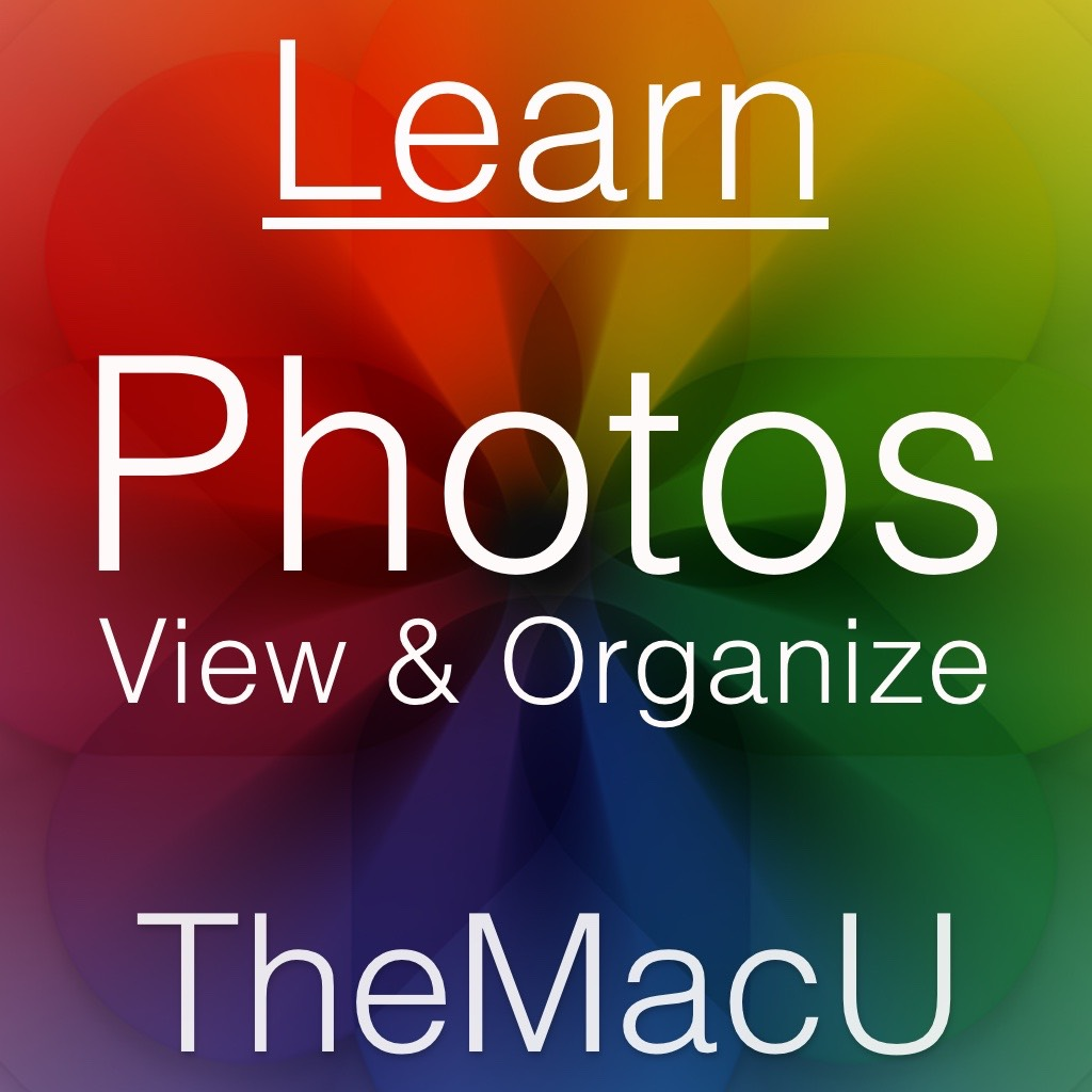 Photos for Mac View & Organize Tutorial Image