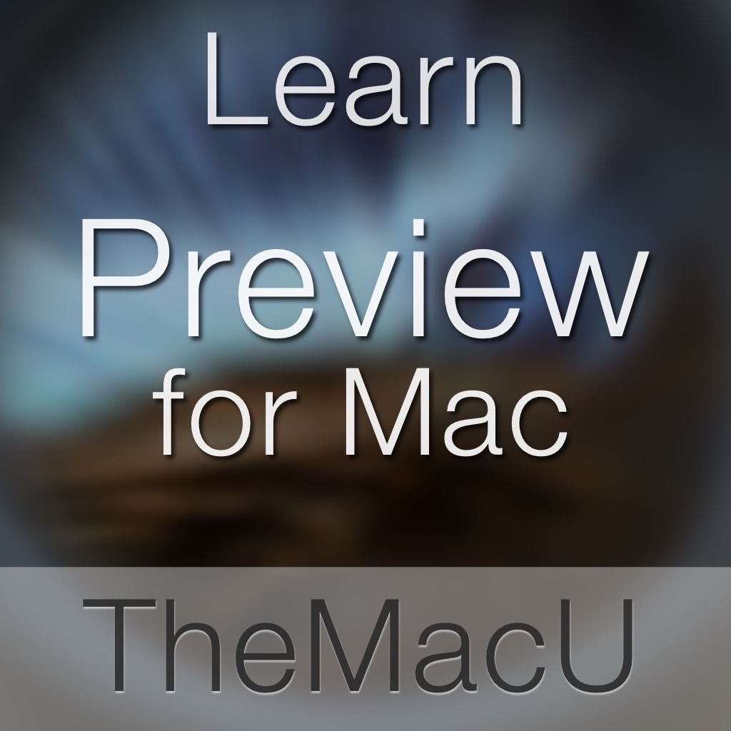 How to use the Preview App in macOS