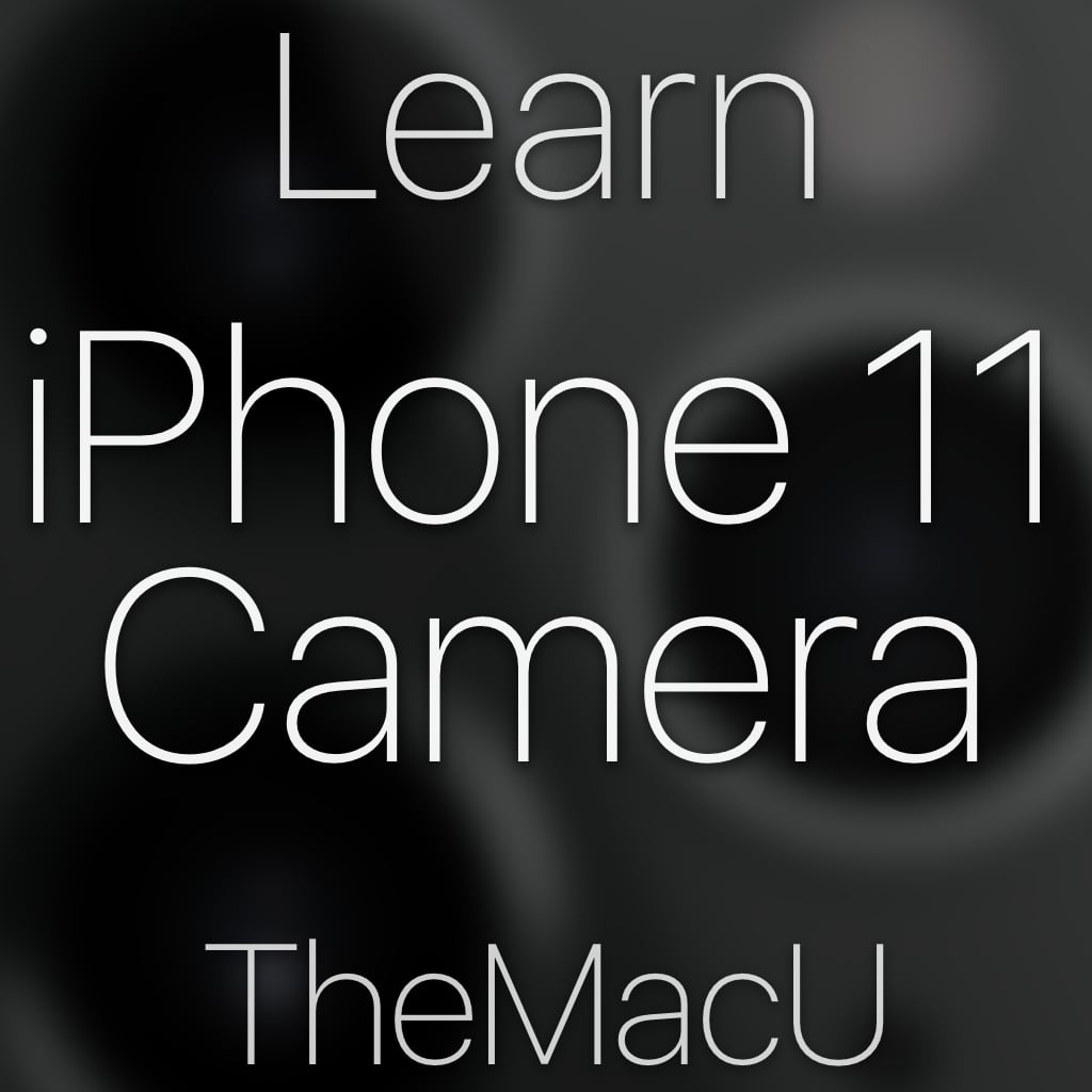 iPhone 11 Camera Tutorial Image