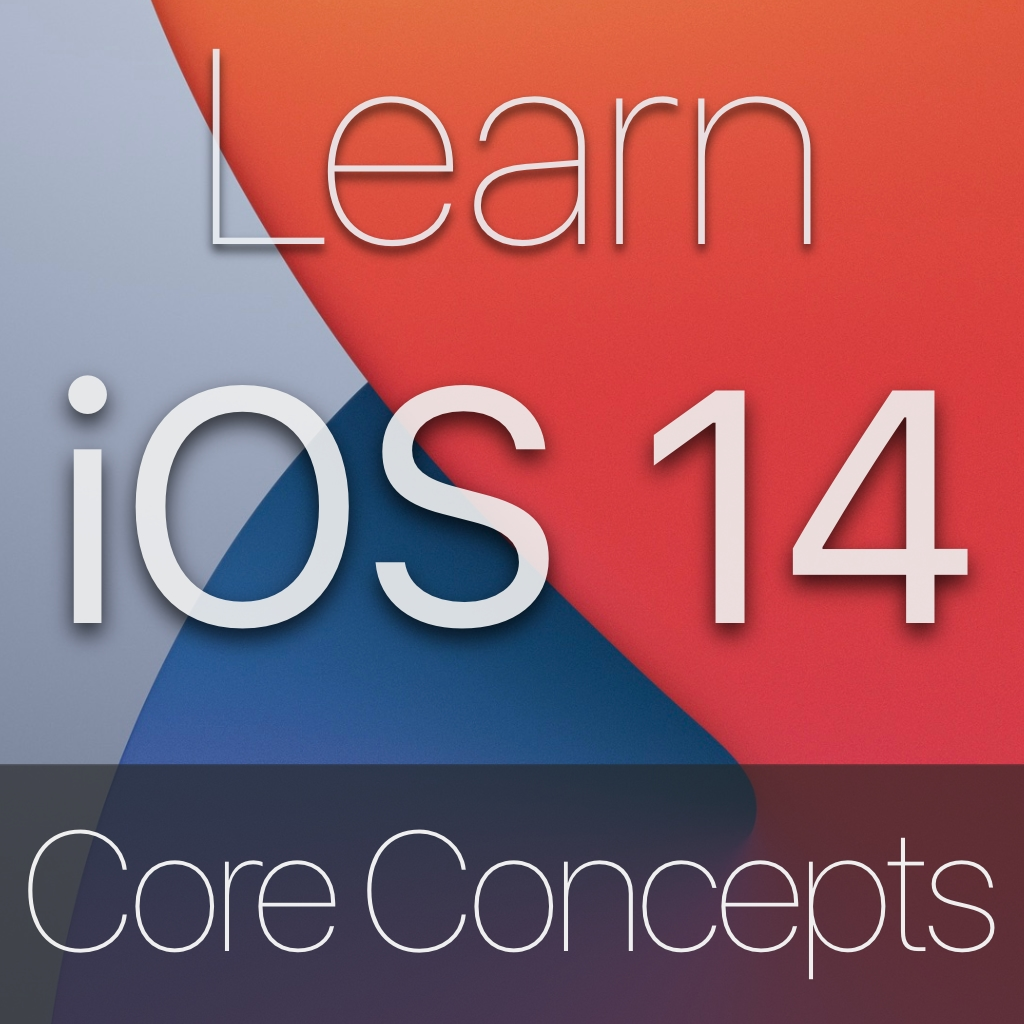iOS 14 Core Concepts Image