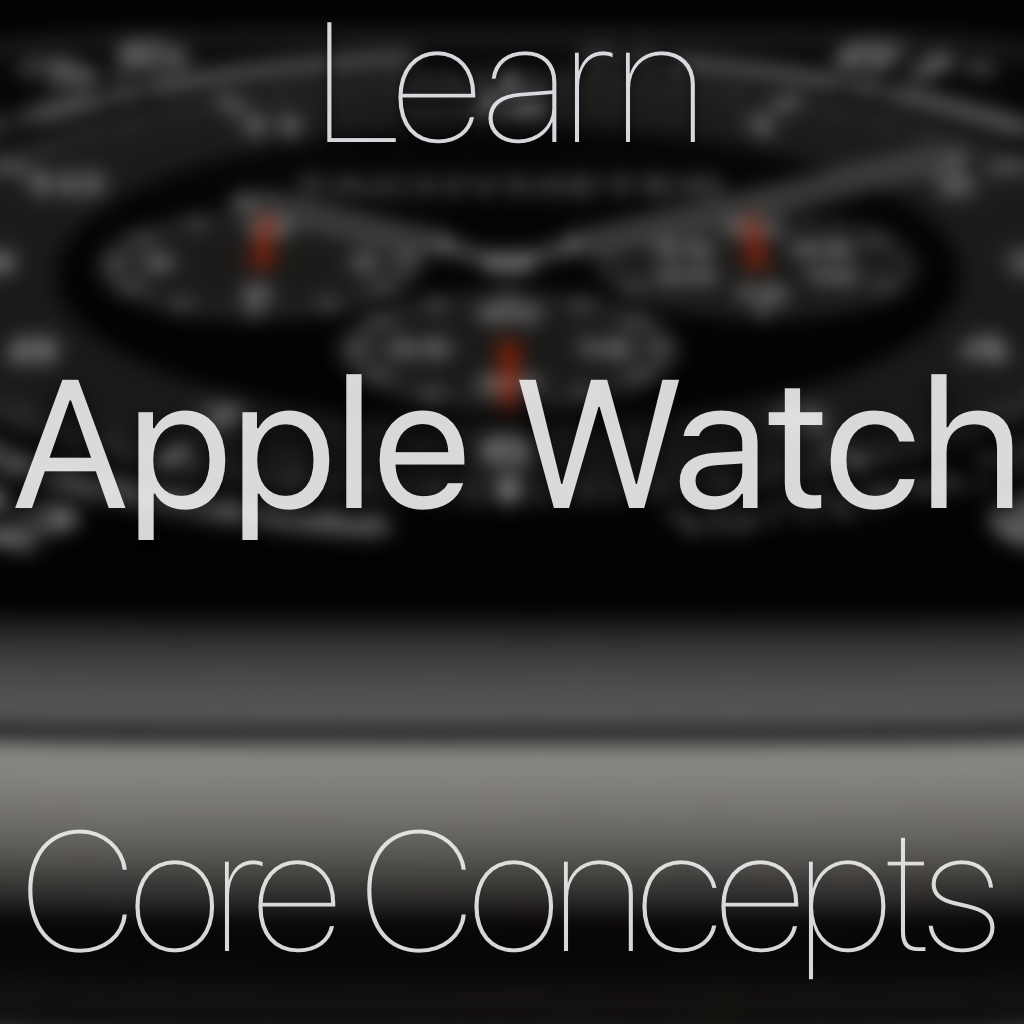 Apple Watch Core Concepts Tutorial Image